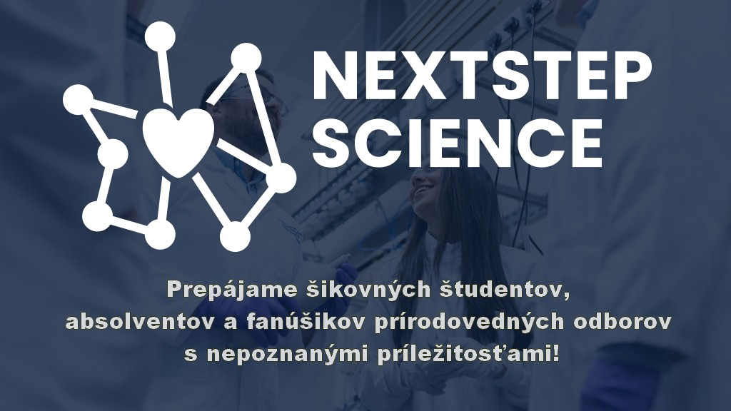 Prečo NextStep Science – kariérne podujatie?